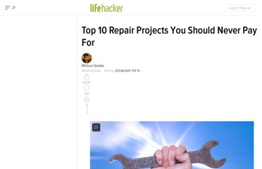 http://lifehacker.com/5837117/top-10-repair-projects-you-should-never-pay-for