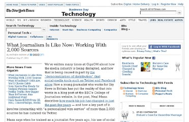 http://www.nytimes.com/external/gigaom/2011/05/17/17gigaom-what-journalism-is-like-now-working-with-2000-sou-86281.html