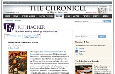http://chronicle.com/blogs/profhacker/telling-social-stories-with-storify/30624