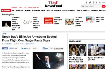 http://newsfeed.time.com/2011/09/03/green-days-billie-joe-armstrong-booted-from-flight-over-saggy-pants-saga/