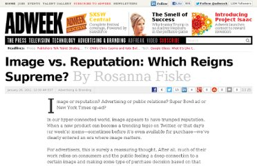 http://www.adweek.com/news/advertising-branding/image-vs-reputation-which-reigns-supreme-125527