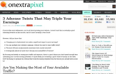 http://www.onextrapixel.com/2011/08/29/3-adsense-twists-that-may-triple-your-earnings/
