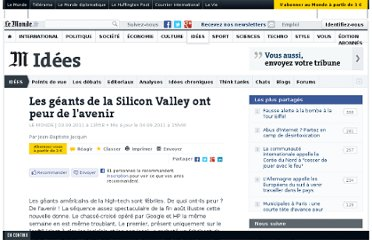 http://www.lemonde.fr/idees/article/2011/09/03/les-geants-de-la-silicon-valley-ont-peur-de-l-avenir_1567376_3232.html