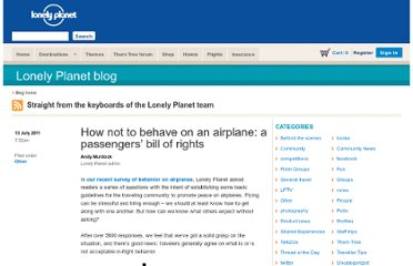 http://www.lonelyplanet.com/blog/2011/07/13/how-not-to-behave-on-an-airplane-a-passengers-bill-of-rights/