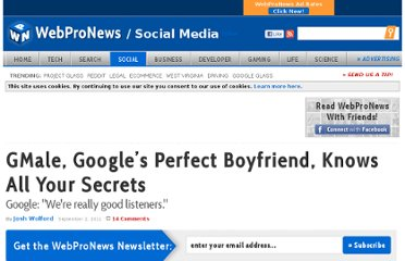 http://www.webpronews.com/gmale-googles-perfect-boyfriend-knows-all-your-secrets-2011-09