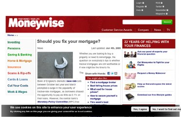http://www.moneywise.co.uk/news/2009-06-03/should-you-fix-your-mortgage
