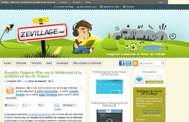 http://www.zevillage.net/2011/01/24/enquete-opinion-way-sur-le-teletravail-et-la-mobilite-en-ile-de-france/