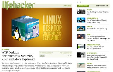 http://lifehacker.com/5762081/wtf-desktop-environments-gnome-kde-and-more-explained