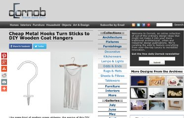 http://dornob.com/cheap-metal-hooks-turn-sticks-to-diy-wooden-coat-hangers/
