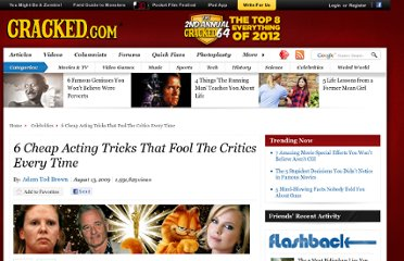 http://www.cracked.com/article_17608_6-cheap-acting-tricks-that-fool-critics-every-time.html