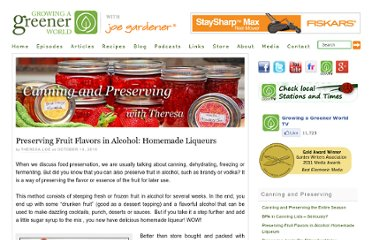 http://www.growingagreenerworld.com/preserving-fruit-flavors-in-alcohol-homemade-liqueurs/