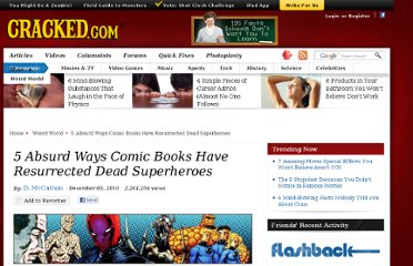 http://www.cracked.com/article_18835_5-absurd-ways-comic-books-have-resurrected-dead-superheroes.html