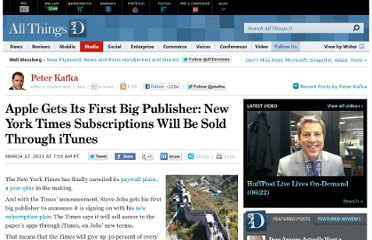 http://allthingsd.com/20110317/apple-gets-its-first-big-publisher-new-york-times-paywall-will-be-sold-through-itunes/