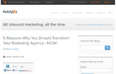 http://blog.hubspot.com/blog/tabid/6307/bid/11454/5-Reasons-Why-You-Should-Transform-Your-Marketing-Agency-NOW.aspx