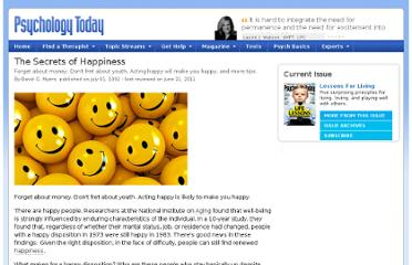 http://www.psychologytoday.com/articles/200910/the-secrets-happiness