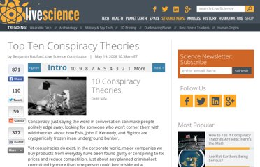 http://www.livescience.com/11375-top-ten-conspiracy-theories.html
