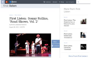 http://www.npr.org/2011/08/28/139978299/first-listen-sonny-rollins-road-shows-vol-2