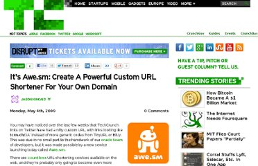 http://techcrunch.com/2009/05/04/its-awesm-create-a-powerful-custom-url-shortener-for-your-own-domain/