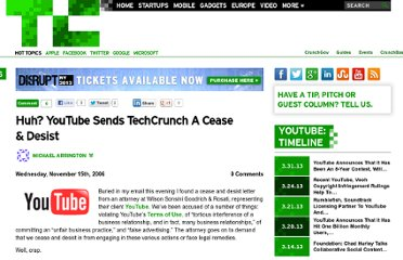 http://techcrunch.com/2006/11/15/huh-youtube-sends-techcrunch-a-cease-desist/