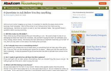 http://housekeeping.about.com/od/organizing101/tp/6-Questions-To-Ask-Before-You-Buy-Anything.htm