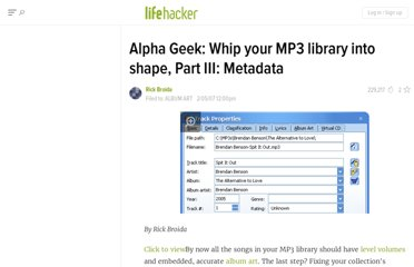 http://lifehacker.com/233336/alpha-geek-whip-your-mp3-library-into-shape-part-iii-metadata