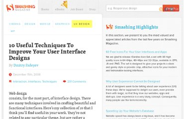 http://uxdesign.smashingmagazine.com/2008/12/15/10-useful-techniques-to-improve-your-user-interface-designs/