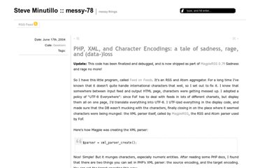 http://minutillo.com/steve/weblog/2004/6/17/php-xml-and-character-encodings-a-tale-of-sadness-rage-and-data-loss/