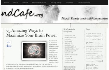http://www.mindcafe.org/2009/04/23/75-amazing-ways-to-maximize-your-brain-power/