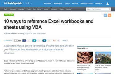 http://www.techrepublic.com/blog/10things/10-ways-to-reference-excel-workbooks-and-sheets-using-vba/967