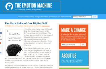 http://www.theemotionmachine.com/the-dark-sides-of-our-digital-self
