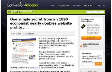 http://www.conversionvoodoo.com/blog/2010/06/one-simple-secret-from-an-1890-economist-nearly-doubles-website-profits/