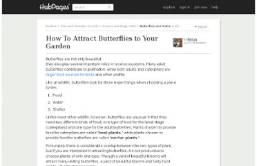 http://kerryg.hubpages.com/hub/How-To-Attract-Butterflies-to-Your-Garden