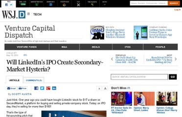 http://blogs.wsj.com/venturecapital/2011/05/19/will-linkedins-ipo-create-secondary-market-hysteria/