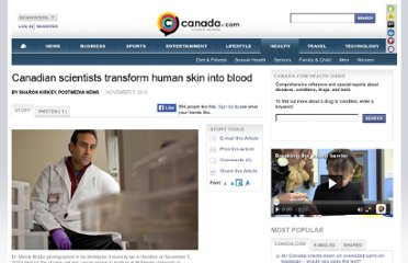 http://www.canada.com/health/Canadian+scientists+transform+human+skin+into+blood/3791337/story.html
