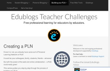 http://teacherchallenge.edublogs.org/challenges-2/creating-a-pln/