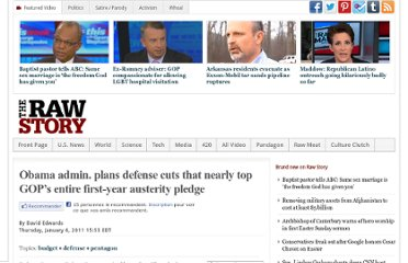 http://www.rawstory.com/rs/2011/01/06/obamas-oneday-defense-cuts-top-gops-entire-firstyear-austerity-pledge/