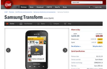http://reviews.cnet.com/smartphones/samsung-transform-sprint/4505-6452_7-34192012.html