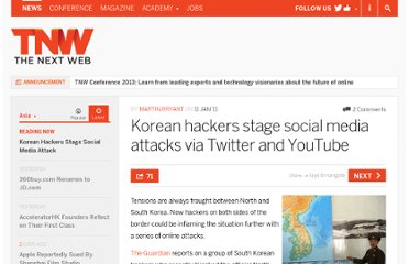 http://thenextweb.com/asia/2011/01/11/korean-hackers-stage-social-media-attacks-on-twitter-and-youtube/