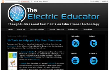 http://electriceducator.blogspot.com/2011/04/10-tools-to-help-you-flip-your.html