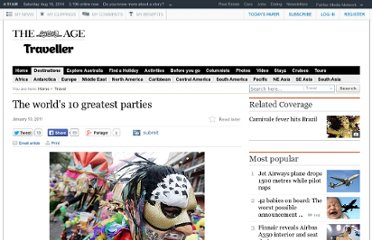 http://www.theage.com.au/travel/the-worlds-10-greatest-parties-20101229-199xa.html
