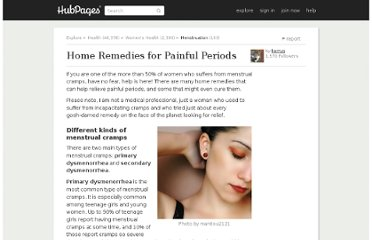 http://kerryg.hubpages.com/hub/painfulperiodremedies