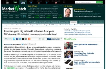 http://www.marketwatch.com/story/insurers-gain-big-in-health-reforms-first-year-2011-03-22