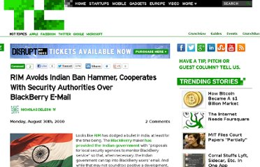 http://techcrunch.com/2010/08/30/rim-avoids-indian-ban-hammer-cooperates-with-security-authorities-over-blackberry-e-mail/