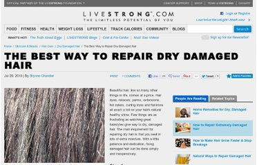 http://www.livestrong.com/article/188710-the-best-way-to-repair-dry-damaged-hair/