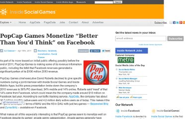 http://www.insidesocialgames.com/2011/04/18/popcap-games-monetize-better-than-youd-think-on-facebook/