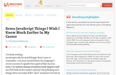 http://coding.smashingmagazine.com/2010/04/20/seven-javascript-things-i-wish-i-knew-much-earlier-in-my-career/