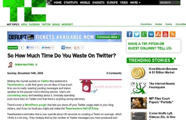 http://techcrunch.com/2008/12/14/so-how-much-time-do-you-waste-on-twitter/