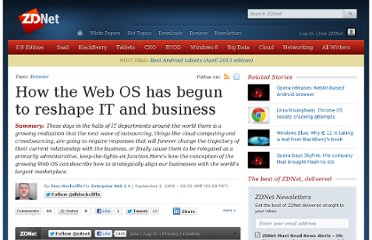 http://www.zdnet.com/blog/hinchcliffe/how-the-web-os-has-begun-to-reshape-it-and-business/771
