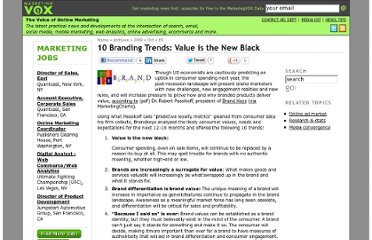 http://www.marketingvox.com/10-branding-trends-value-is-the-new-black-045192/