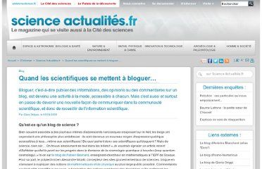 http://www.universcience.fr/fr/science-actualites/enquete-as/wl/1248100298666/quand-les-scientifiques-se-mettent-a-bloguer/